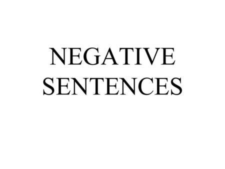 Các loại câu phủ định trong tiếng Anh