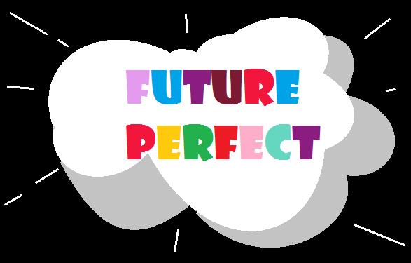 Thì tương lai hoàn thành (Future Perfect) - cách dùng, công thức và bài tập