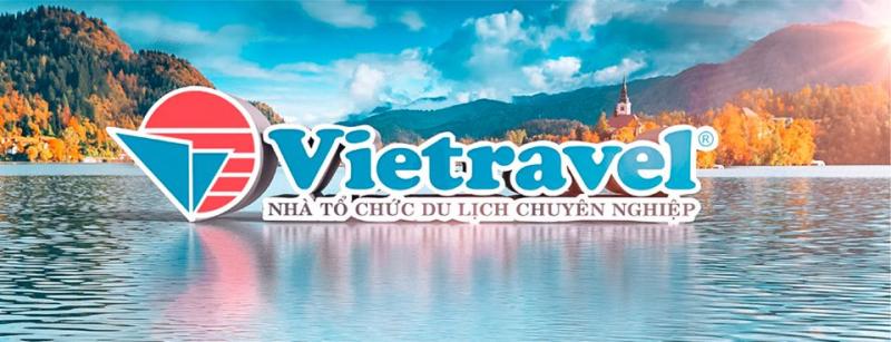 Vietravel - Nhà Tổ Chức Du Lịch Chuyên Nghiệp